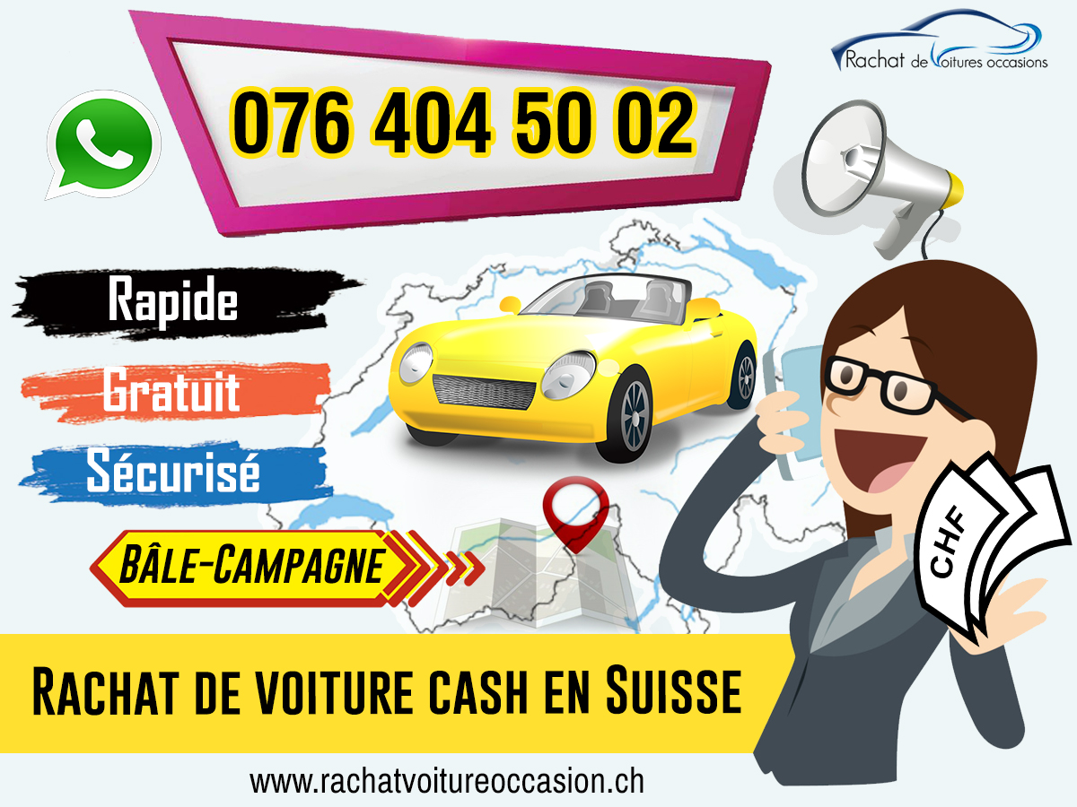 Rachat voiture cash Bale Campagne