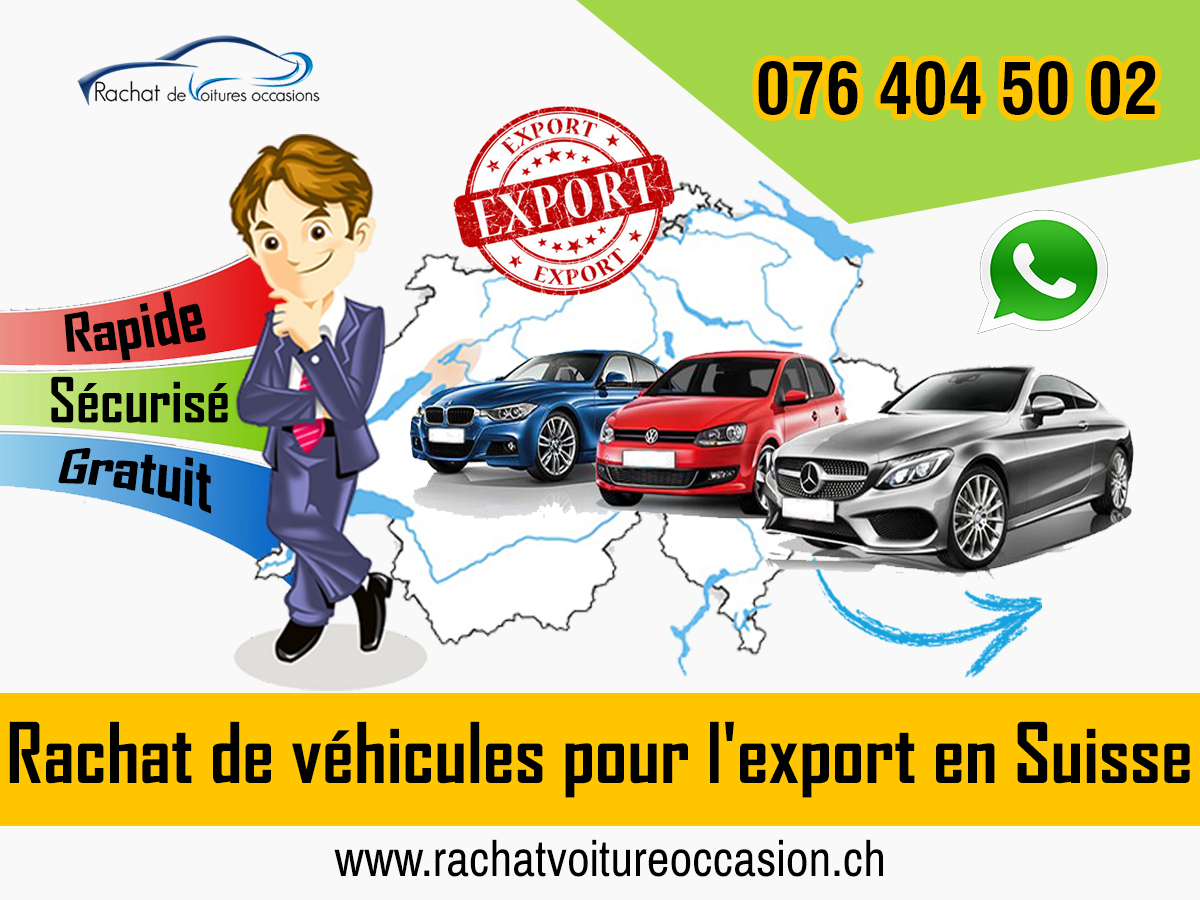 Rachat voiture occasion export Suisse